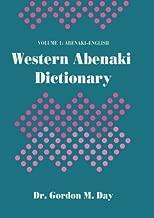 Western Abenaki Dictionary: Volume 1: Abenaki-English (Mercury)