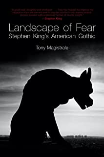 Landscape of Fear: Stephen King's American Gothic