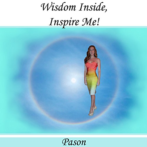 Wisdom Inside, Inspire Me! audiobook cover art