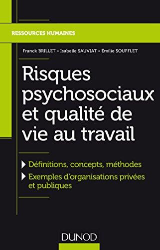Risques psychosociaux et qualité de vie au travail - Définitions, concepts, méthodes