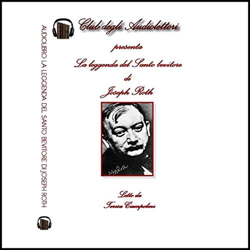 La leggenda del Santo Bevitore [The Legend of the Holy Drinker] audiobook cover art