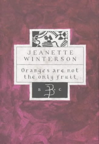 Oranges are Not the Only Fruit (Bloomsbury classics)