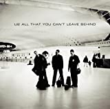 All That You Can't Leave Behind von U2