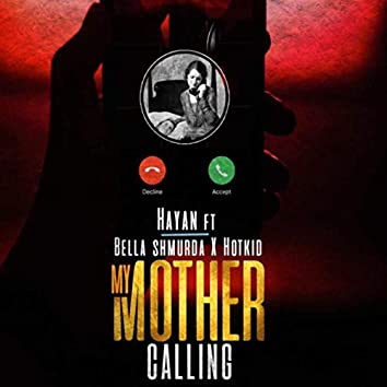 My Mother Calling