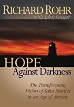 Hope Against Darkness: The Transforming Vision of Saint Francis in an Age of Anxiety