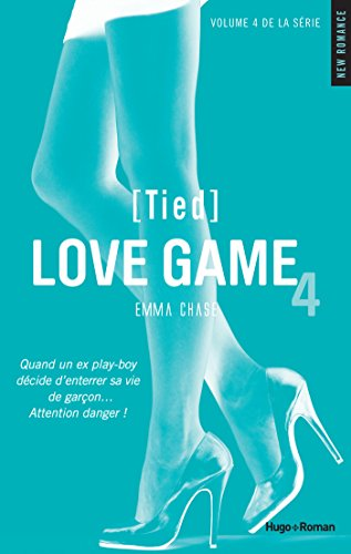 Love game - tome 4 (Tied) (NEW ROMANCE)