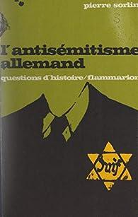 L'antisémitisme allemand par Pierre Sorlin