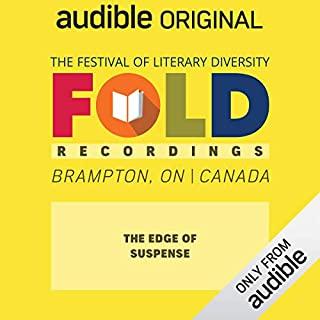 Ep. 10: The Edge of Suspense (Festival of Literary Diversity)                   Written by:                                                                                                                                 Amber Dawn,                                                                                        David A. Robertson,                                                                                        Michelle Wan,                   and others                      Length: 1 hr and 2 mins     Not rated yet     Overall 0.0