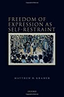 Freedom of Expression As Self-restraint