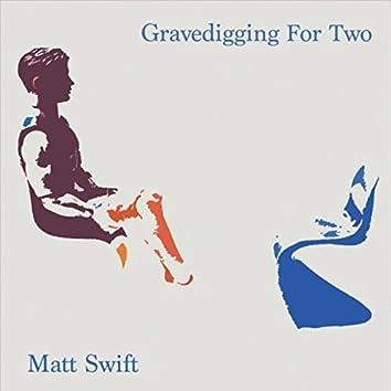 Gravedigging for Two