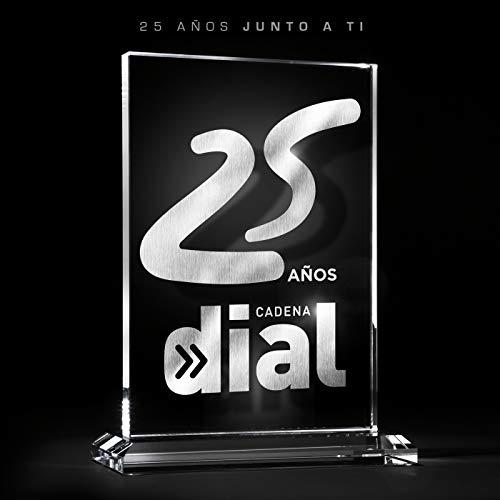 25 Años Cadena Dial (25 Años Junto A Ti)