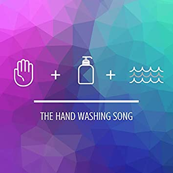 The Hand Washing Song