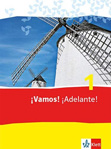 ¡Vamos! ¡Adelante! 1: Schülerbuch 1. Lernjahr (¡Vamos! ¡Adelante! Spanisch als 2. Fremdsprache. Ausgabe ab 2014)