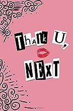 Thank U, Next: 150 Page College Ruled Ariana Grande Lyric Notebook Journal