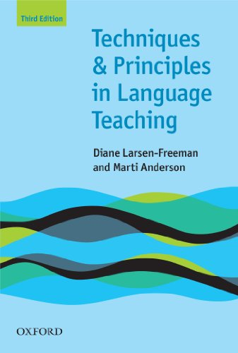 Techniques and Principles in Language Teaching 3rd edition - Oxford Handbooks for...