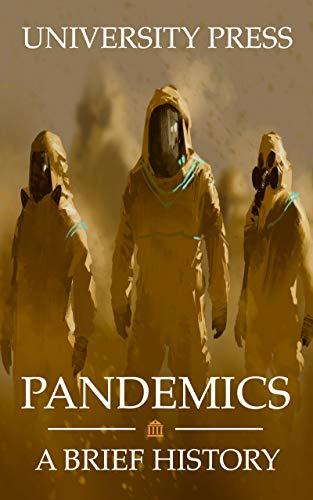 Pandemics: A Brief History