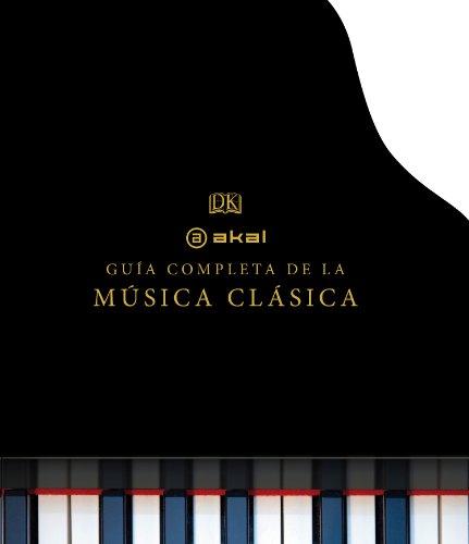 La guía completa de la música clásica (Grandes temas)