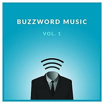 Buzzword Music Vol. 1
