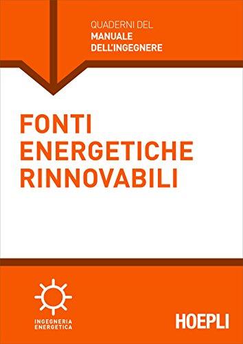 Fonti energetiche rinnovabili (Quaderni MPE)