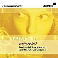 Unerwartet (Unexpected)