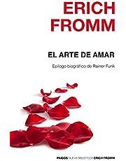El arte de amar: Epílogo biográfico de Rainer Funk (Nueva Biblioteca Erich Fromm)