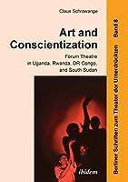 Art and Conscientization (Berliner Schriften Zum Theater)