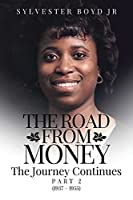 The Road from Money: The Journey Continues Part 2 (1937 - 1955)