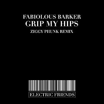 Grip My Hips