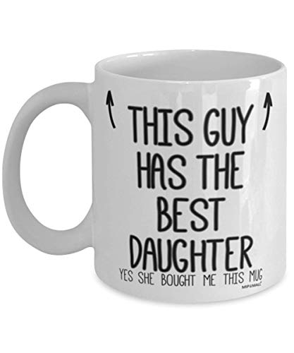 Dads Mug - Gifts for Dad - This guy has the Daughter -...