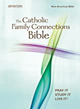 The Catholic Family Connections Bible: New American Bible