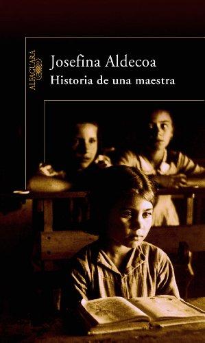 Historia de una maestra (Spanish Edition)