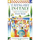 Eating Out in Italy by Diane Seed (1989-04-01)