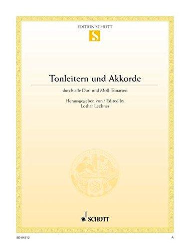 Tonleitern und Akkorde: durch alle Dur- und Moll-Tonarten. Klavier. (Edition Schott Einzelausgabe)