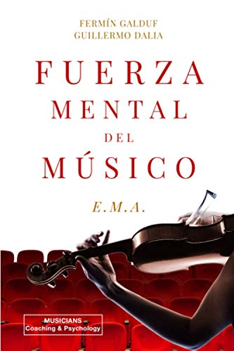 FUERZA MENTAL DEL MÚSICO: E.M.A.