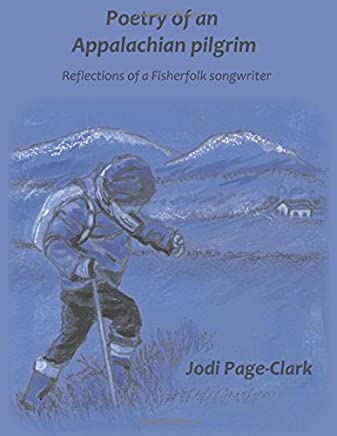 Poetry of an Appalachian pilgrim: Reflections of a Fisherfolk songwriter