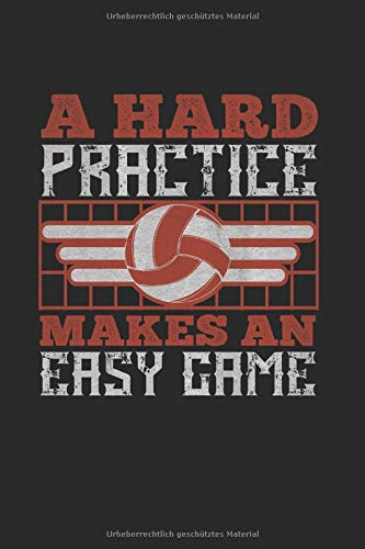 A hard practice makes an easy game: Badminton Tagebuch   Blank   A5   120 Seiten