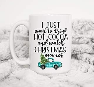 I just Want to Drink hot Cocoa and Watch Christmas Movies Mug Hallmark Christmas Movies Pick Up Christmas Mug Teal Truck Hot Chocolate,Christmas Birthday Gift