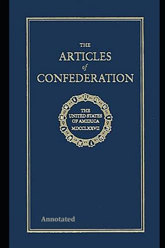 The Articles of Confederation Annotated