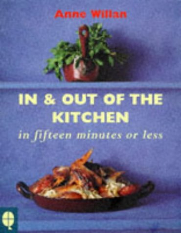 Download In and Out of the Kitchen in Fifteen Minutes or Less 189998867X