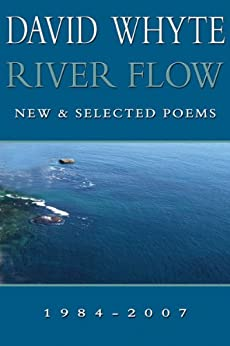 River Flow: New & Selected Poems by [David Whyte]