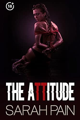 The Attitude: A Fetish Romance