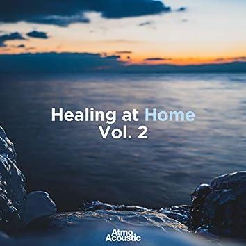 Healing At Home, Vol. 2