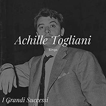 Achille Togliani Sings - I grandi successi