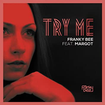 Try Me (feat. Margot)