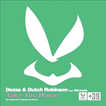 Take You Home (The Remix)