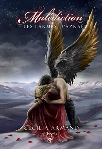 Malédiction: 1 - Les larmes d'Azraël par [Cécilia Armand]