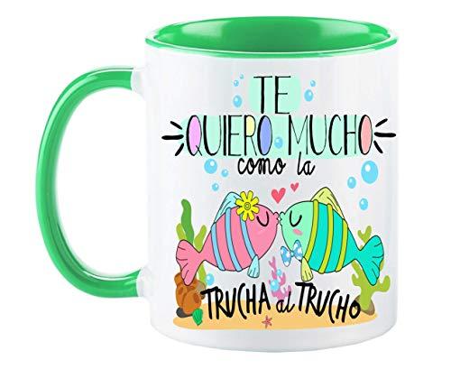 FUNNY CUP Taza Te Quiero Mucho como la Trucha al Trucho. Taza...