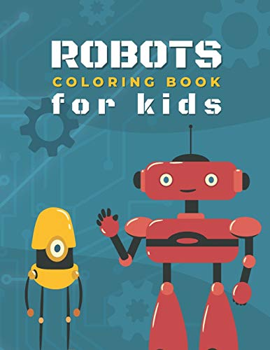 Compare Textbook Prices for Robots Coloring Book For Kids: Discover This Collection Of Coloring Pages, Funny Robot Coloring Book for Kids  ISBN 9798735287988 by Publishing, Spinox