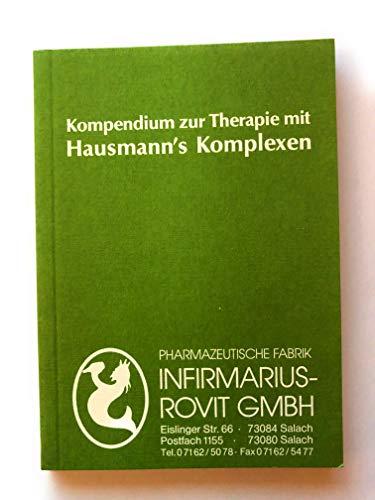 Kompendium zur Therapie mit Hausmamm`s Komplexen