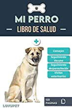 Libro de Salud - Mi Perro: Folleto de salud y seguimiento para perros   Akita Inu   120 páginas   Formato 15.24 x 22.86 cm